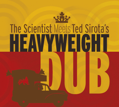 The Scientist Meets Ted Sirota's Heavyweight Dub | Album Cover