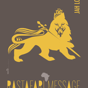 Rastafari Message | J.047